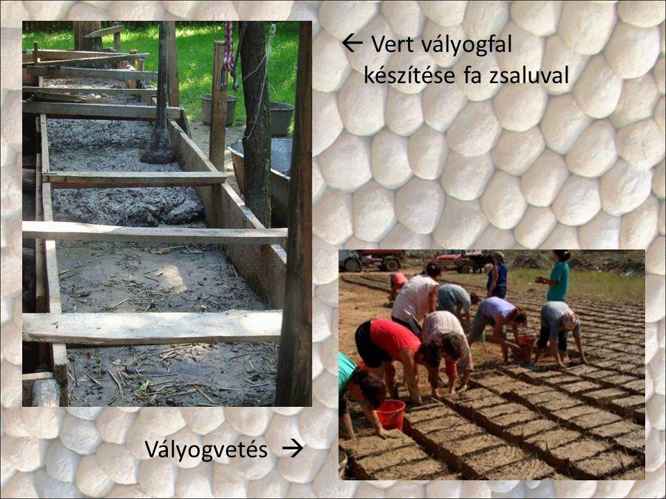  Vert vályogfal készítése fa zsaluval Vályogvetés 