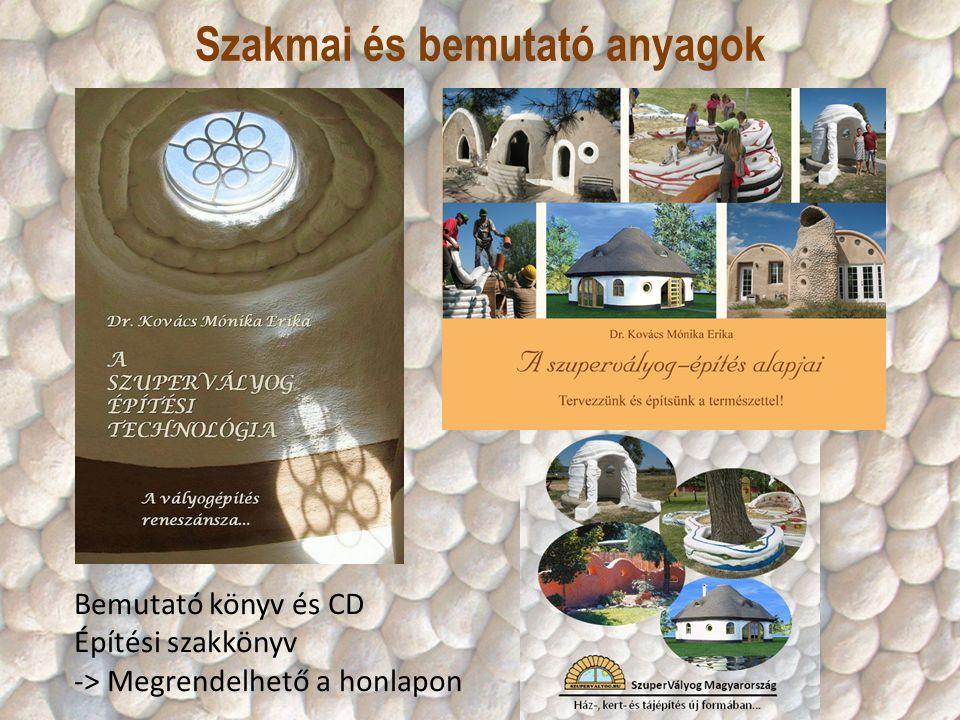 Szakmai és bemutató anyagok Bemutató könyv és CD Építési szakkönyv -> Megrendelhető a honlapon