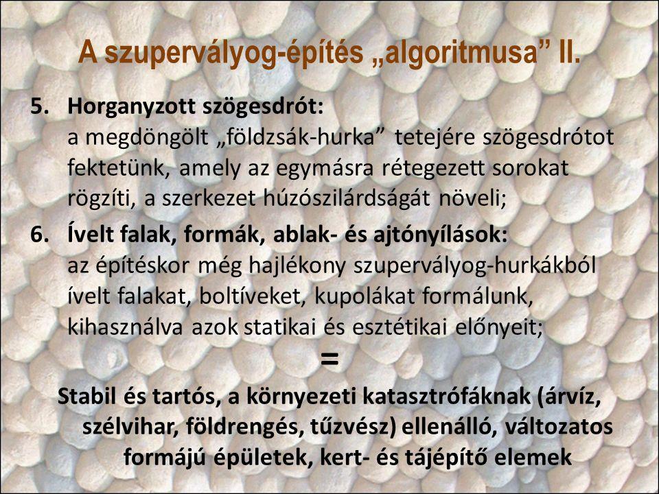 """A szupervályog-építés """"algoritmusa II."""