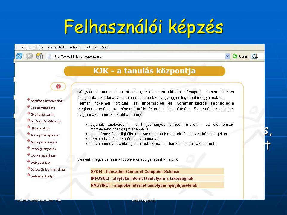 """2006. szeptember 20. Vámospércs Felhasználói képzés  """"Halászni is tanítani""""  Az információs írástudás tanítása  Felhasználói képzések a könyvtárakb"""