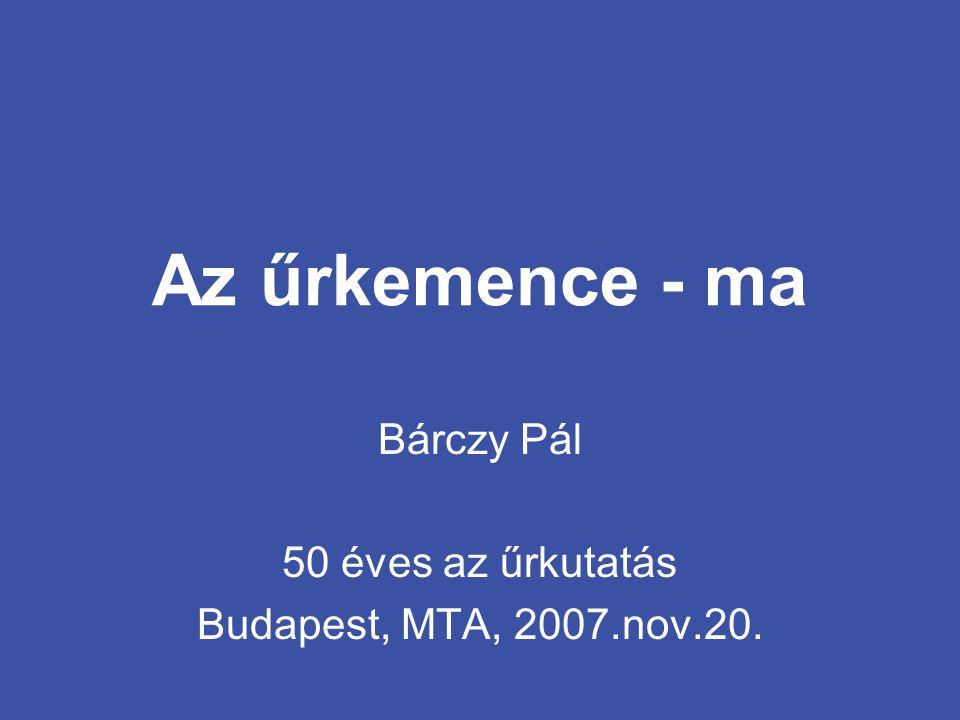 Az űrkemence - ma Bárczy Pál 50 éves az űrkutatás Budapest, MTA, 2007.nov.20.