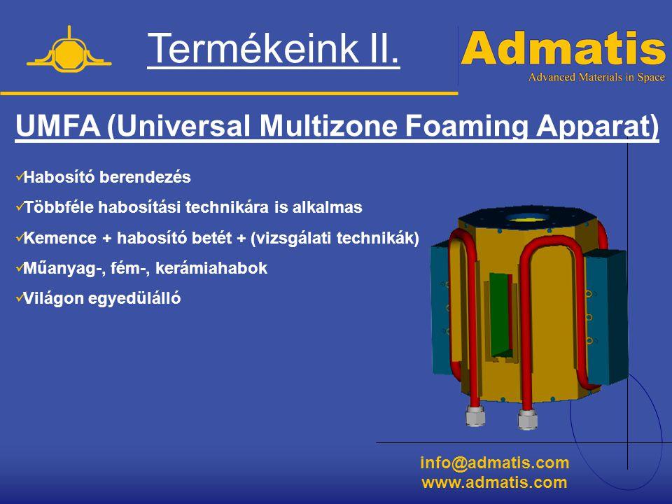 info@admatis.com www.admatis.com UMFA (Universal Multizone Foaming Apparat)  Habosító berendezés  Többféle habosítási technikára is alkalmas  Kemen