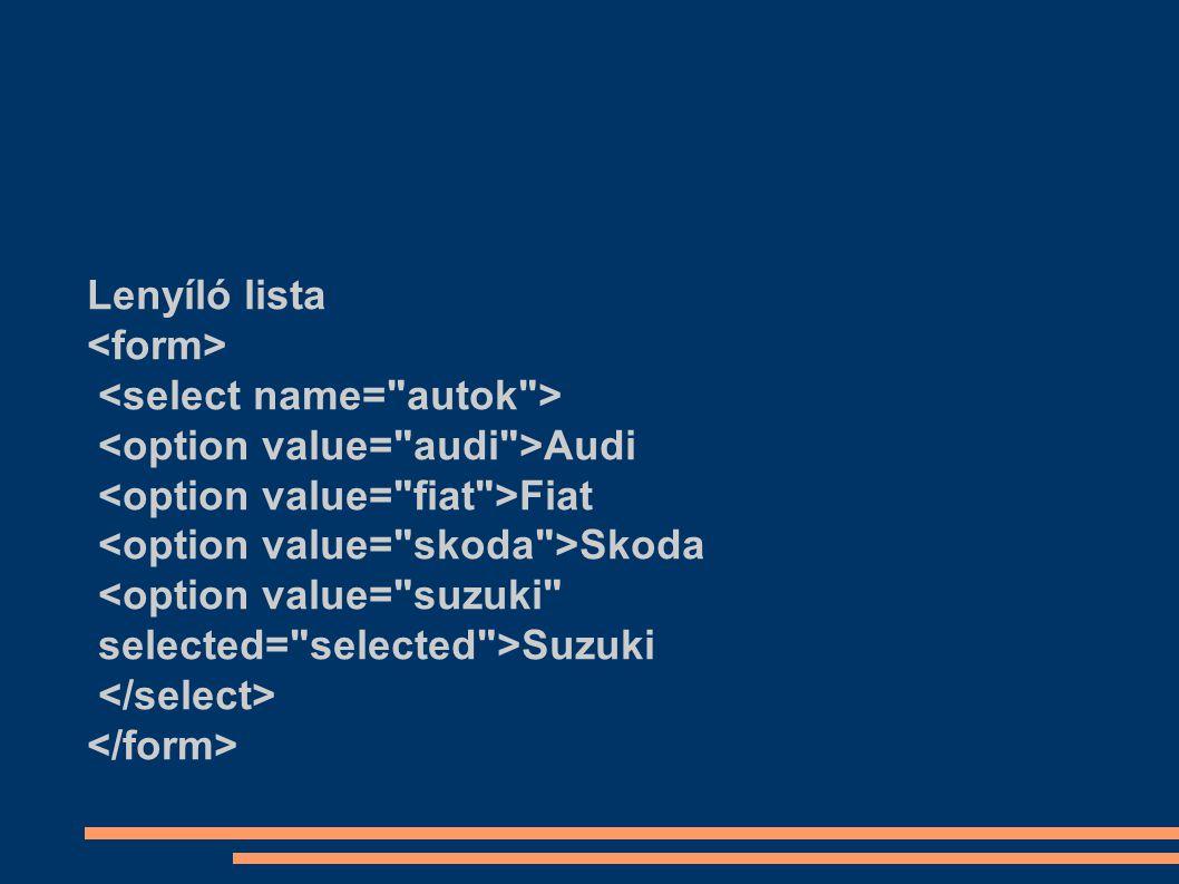 Lenyíló lista Audi Fiat Skoda <option value=