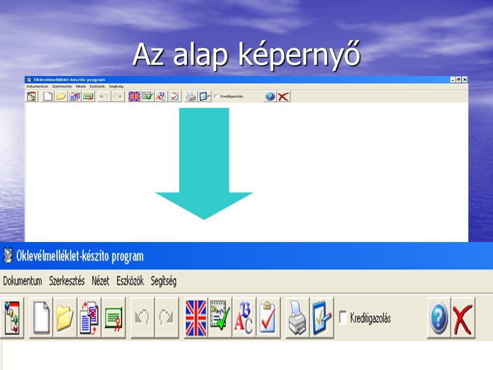 Az alap képernyő
