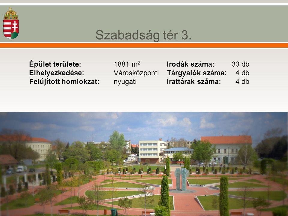 Épület területe: 1881 m 2 Elhelyezkedése: Városközponti Felújított homlokzat: nyugati Irodák száma: 33 db Tárgyalók száma: 4 db Irattárak száma: 4 db
