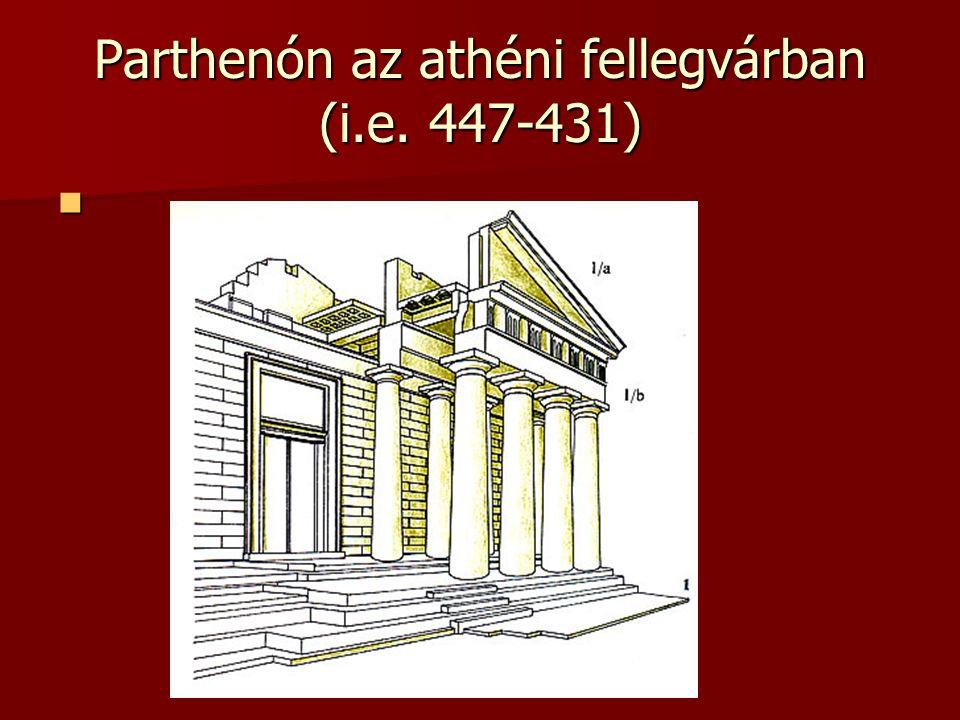 Parthenón az athéni fellegvárban (i.e. 447-431)