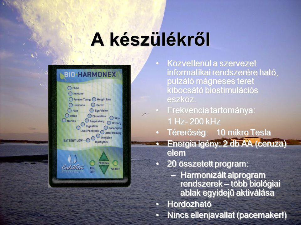A készülékről •Közvetlenül a szervezet informatikai rendszerére ható, pulzáló mágneses teret kibocsátó biostimulációs eszköz. •Frekvencia tartománya: