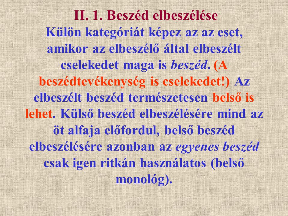 II.2. A beszéd elbeszélése (lehetséges módok) 1.