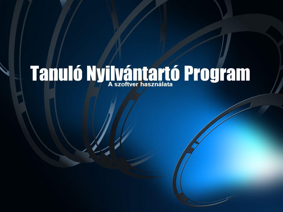 Tanuló Nyilvántartó Program A szoftver használata