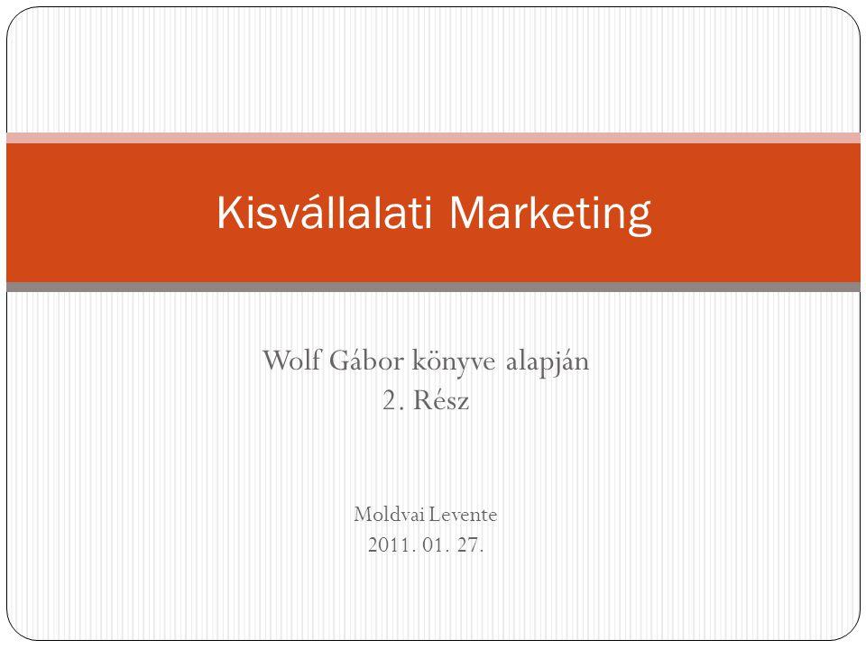  1.Hogyan választanak reklámhelyet ma a kisvállalkozások.
