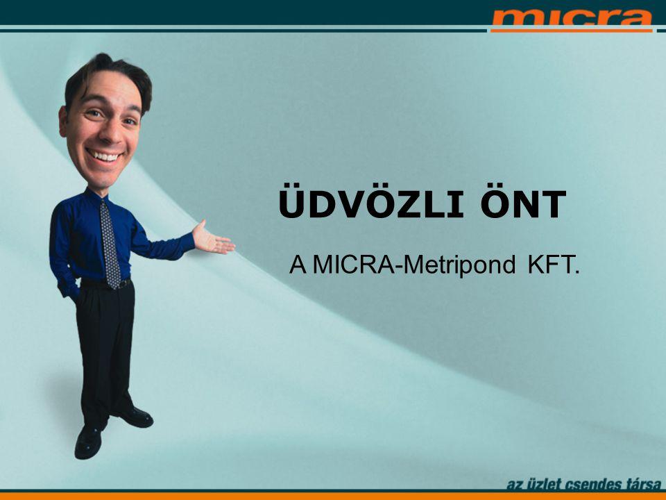 ÜDVÖZLI ÖNT A MICRA-Metripond KFT.