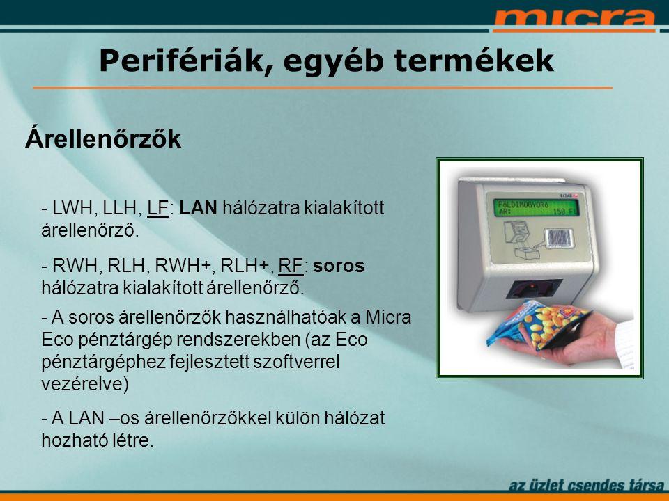 LF - LWH, LLH, LF: LAN hálózatra kialakított árellenőrző.