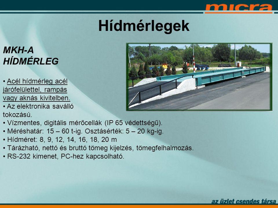 Hídmérlegek MKH-A HÍDMÉRLEG • Acél hídmérleg acél járófelülettel, rampás vagy aknás kivitelben.