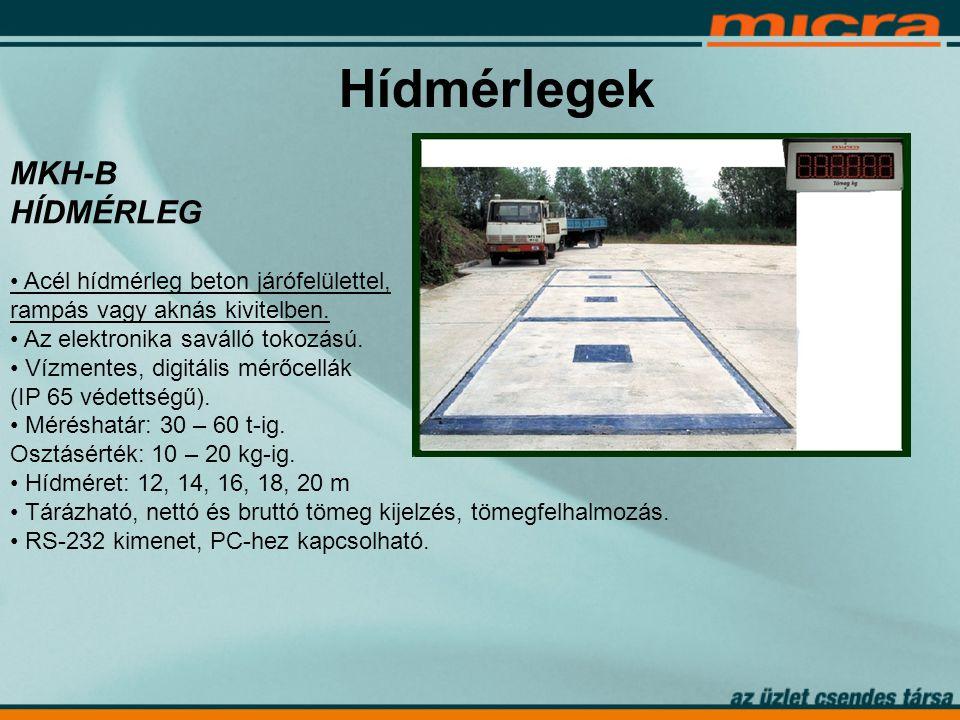 Hídmérlegek MKH-B HÍDMÉRLEG • Acél hídmérleg beton járófelülettel, rampás vagy aknás kivitelben.
