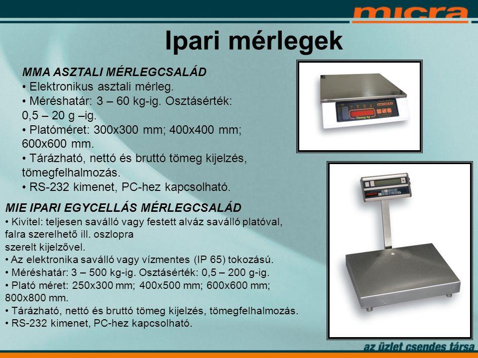 Ipari mérlegek MMA ASZTALI MÉRLEGCSALÁD • Elektronikus asztali mérleg.