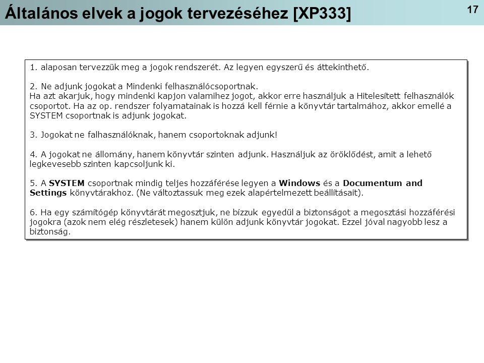 17 Általános elvek a jogok tervezéséhez [XP333] 1.