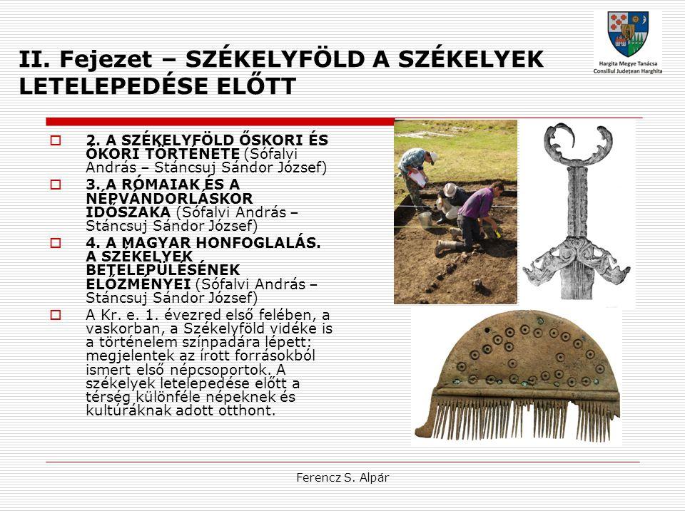 Ferencz S.Alpár III. Fejezet A LETELEPEDÉSTŐL A HUNYADIAK KORÁIG  5.