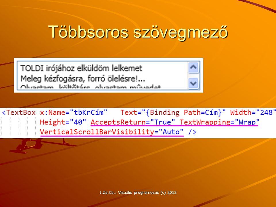 Többsoros szövegmező J.Zs.Cs.: Vizuális programozás (c) 2012