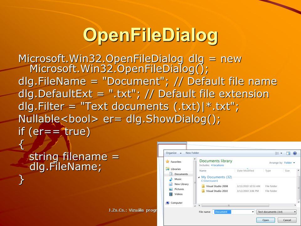 OpenFileDialog Microsoft.Win32.OpenFileDialog dlg = new Microsoft.Win32.OpenFileDialog(); dlg.FileName =