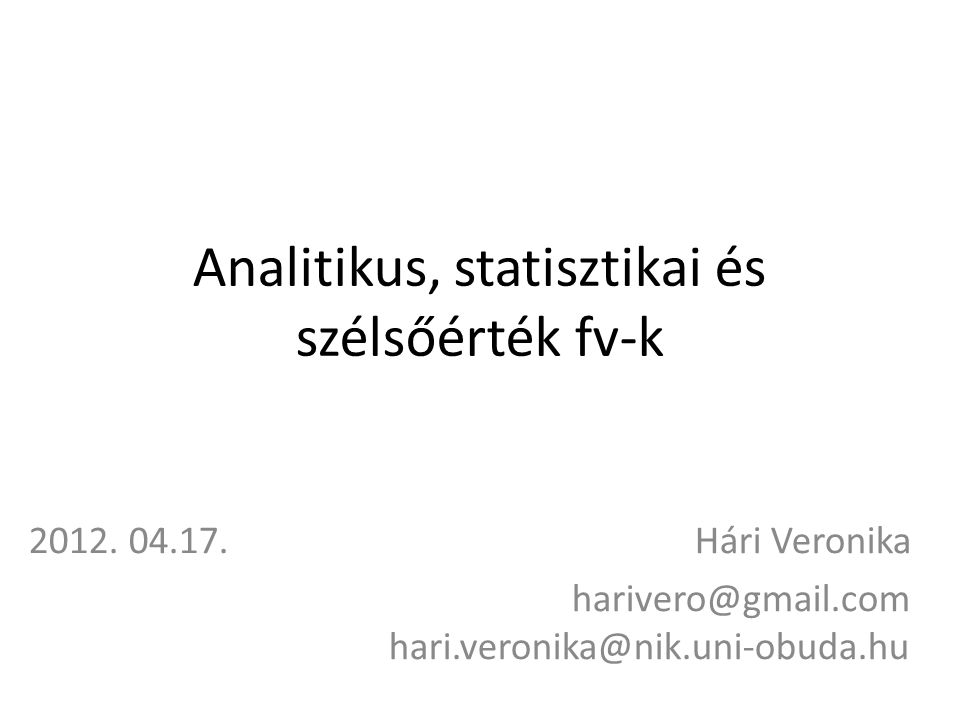 Analitikus, statisztikai és szélsőérték fv-k 2012.