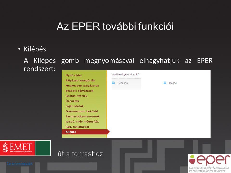 Az EPER további funkciói • Kilépés A Kilépés gomb megnyomásával elhagyhatjuk az EPER rendszert: Tartalomjegyzék