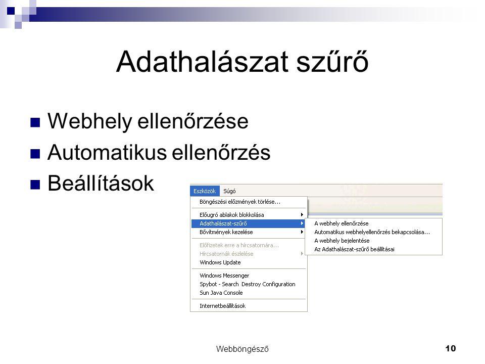 Webböngésző10 Adathalászat szűrő  Webhely ellenőrzése  Automatikus ellenőrzés  Beállítások