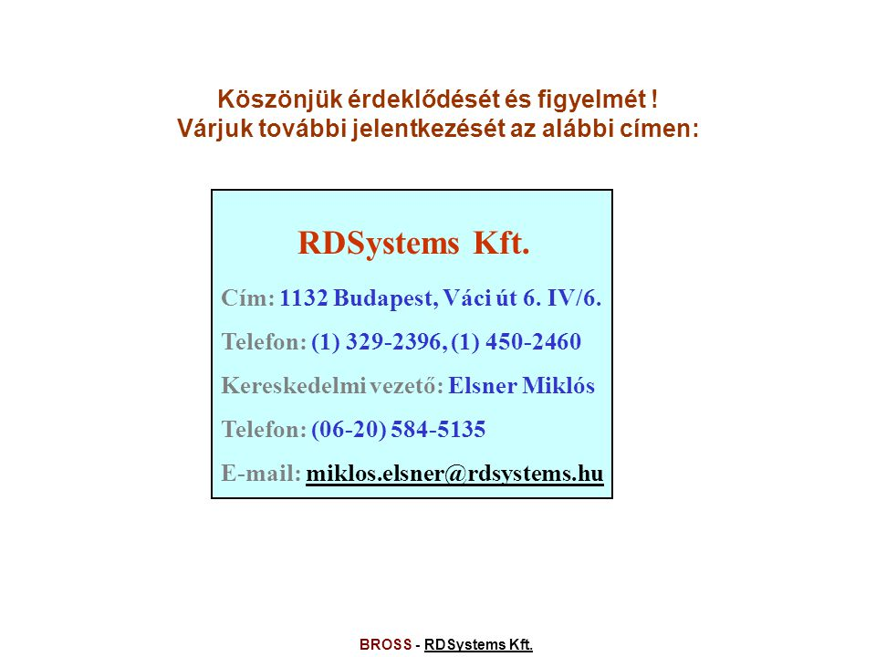 BROSS - RDSystems Kft.RDSystems Kft.