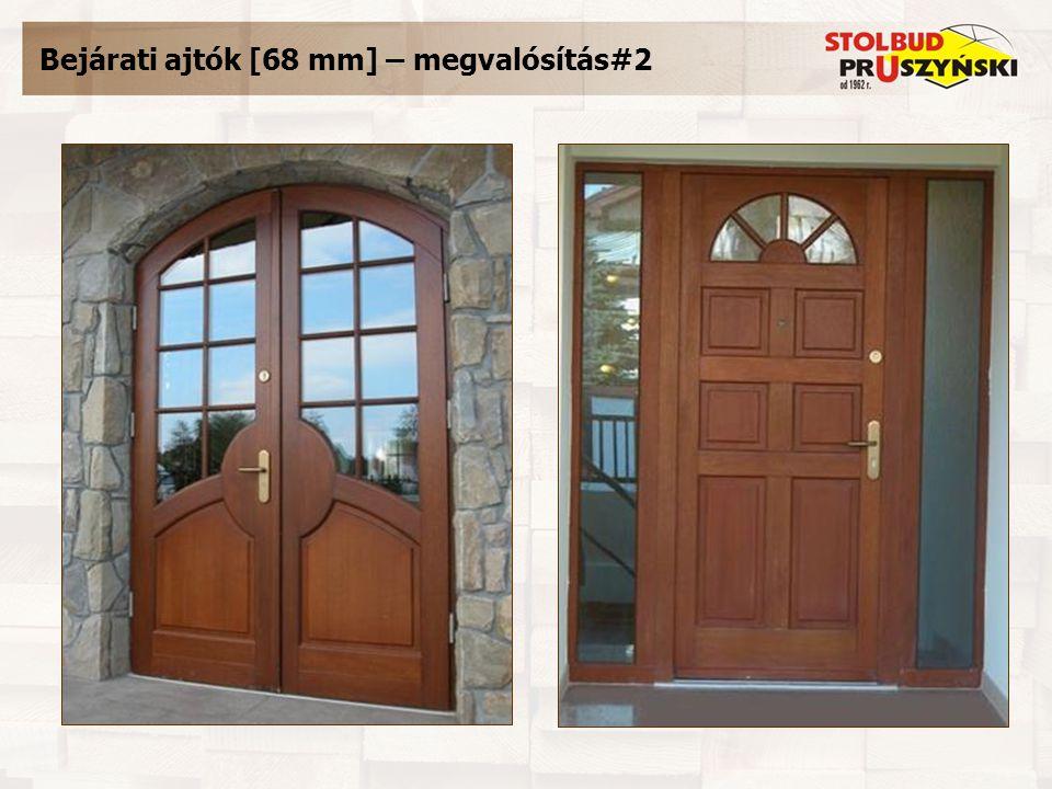 Bejárati ajtók [68 mm] – megvalósítás#2