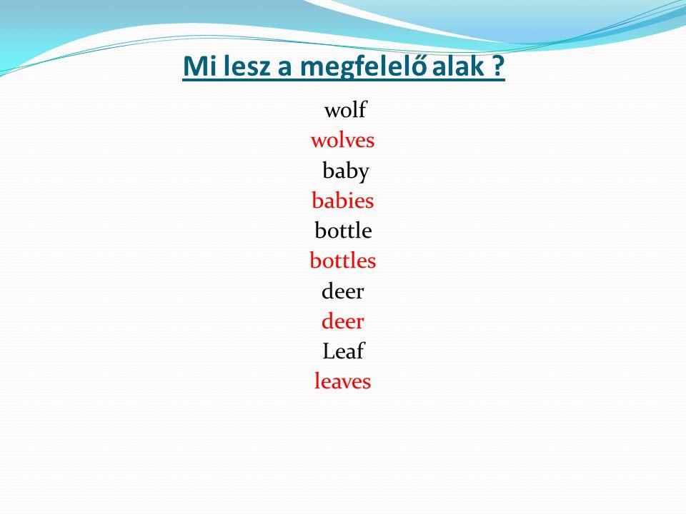 Mi lesz a megfelelő alak ? wolf wolves baby babies bottle bottles deer Leaf leaves