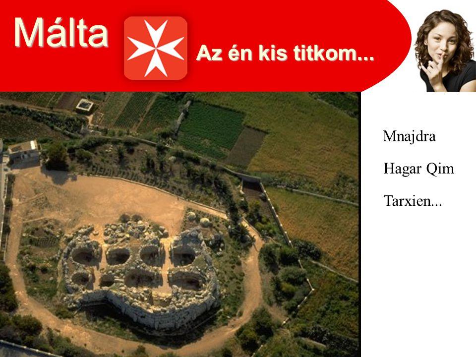 Málta Mnajdra Hagar Qim Tarxien...