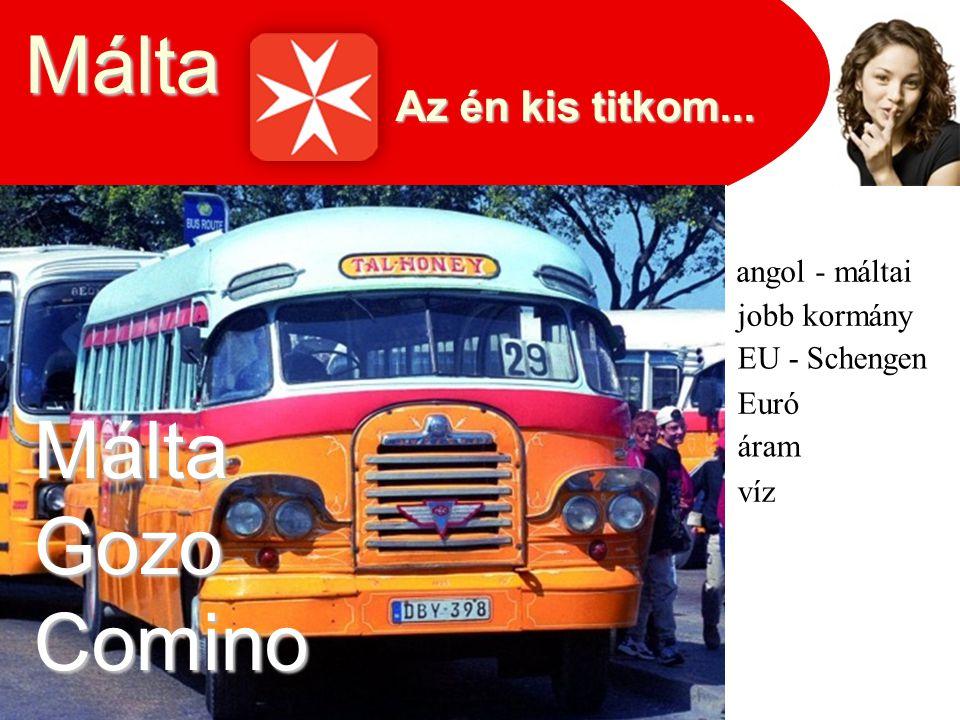 Málta angol - máltai EU - Schengen Euró jobb kormány áram víz MáltaGozoComino