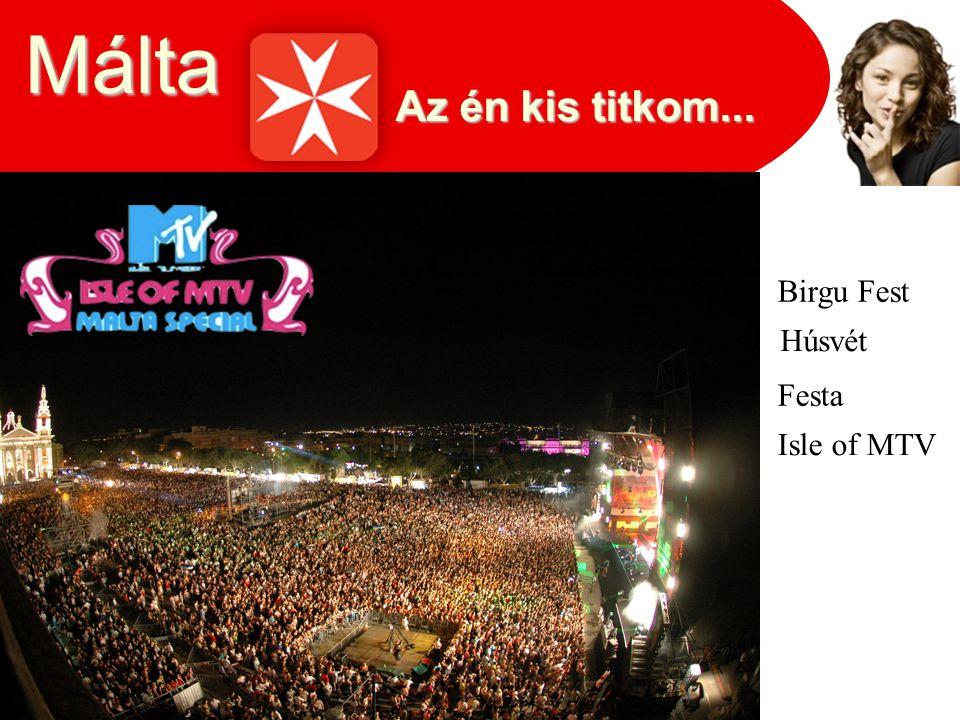 Az én kis titkom... Málta Birgu Fest Festa Húsvét Isle of MTV