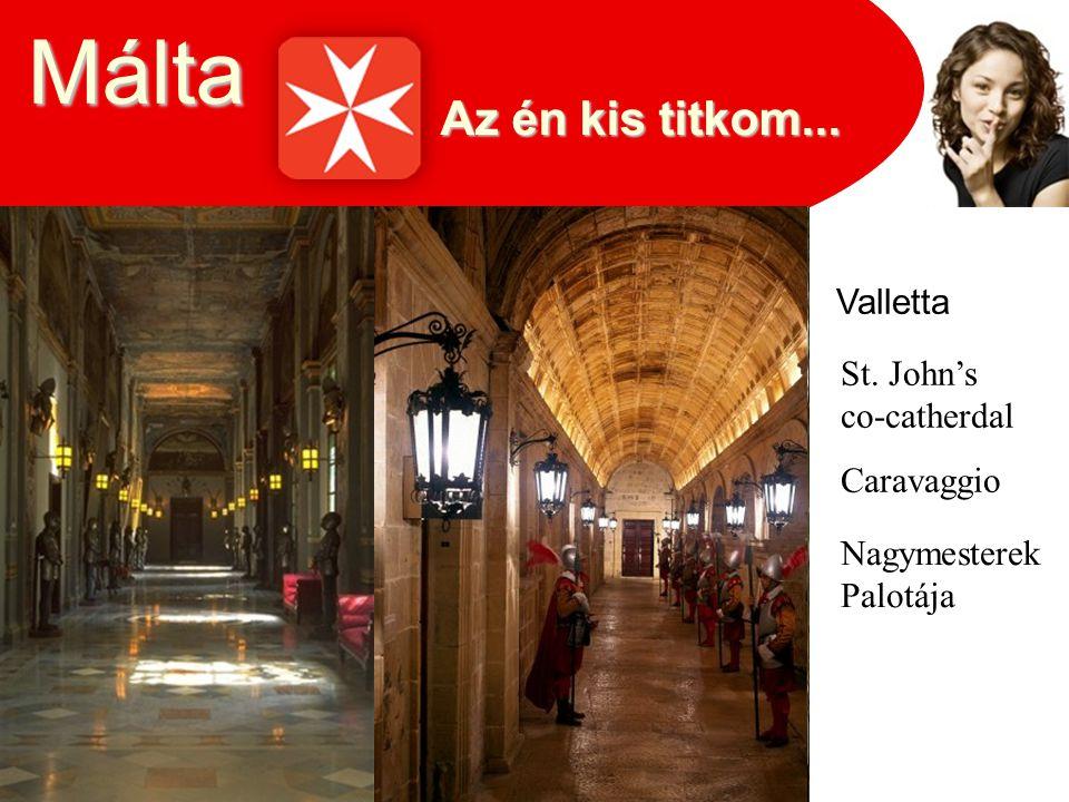 Málta Valletta St. John's co-catherdal Caravaggio Nagymesterek Palotája
