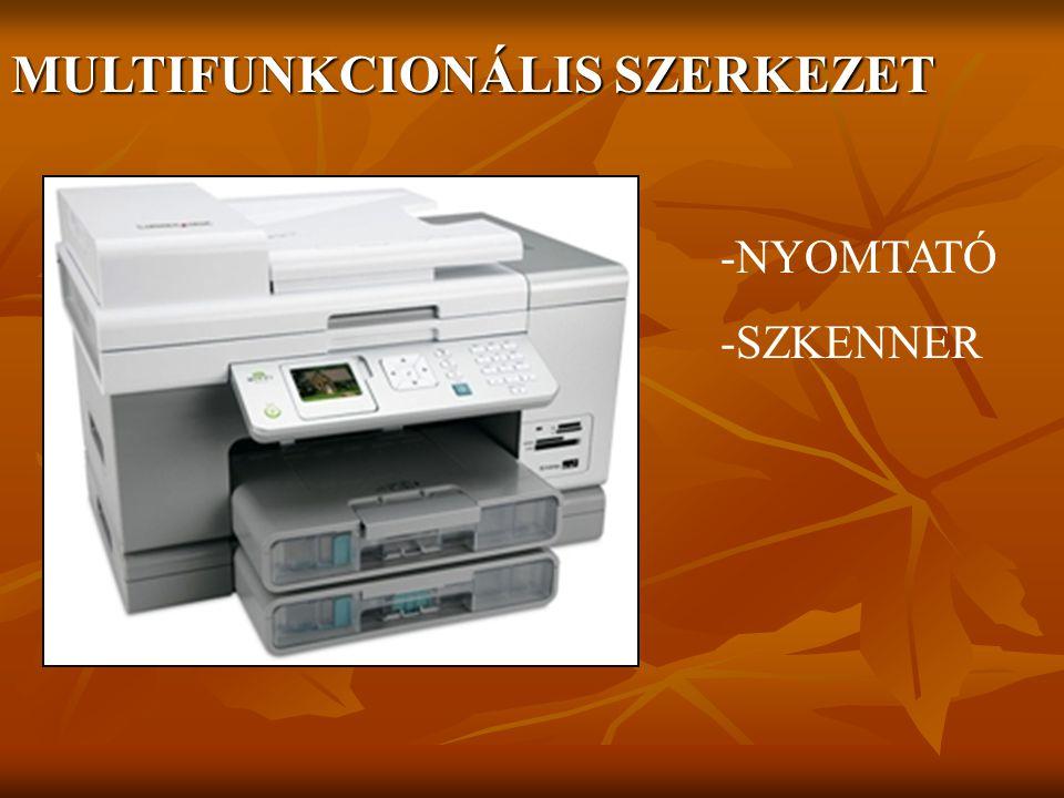 MULTIFUNKCIONÁLIS SZERKEZET -NYOMTATÓ -SZKENNER