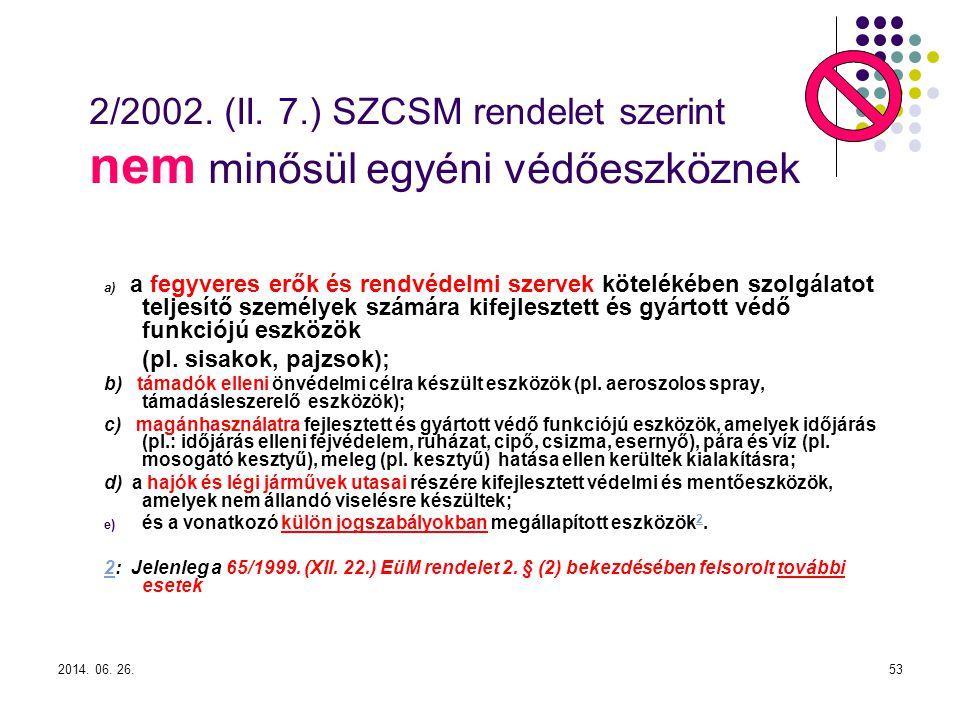 2014.06. 26.53 2/2002. (II.