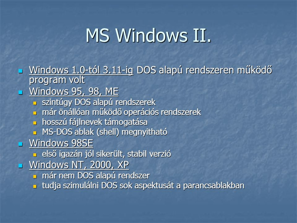MS Windows II.
