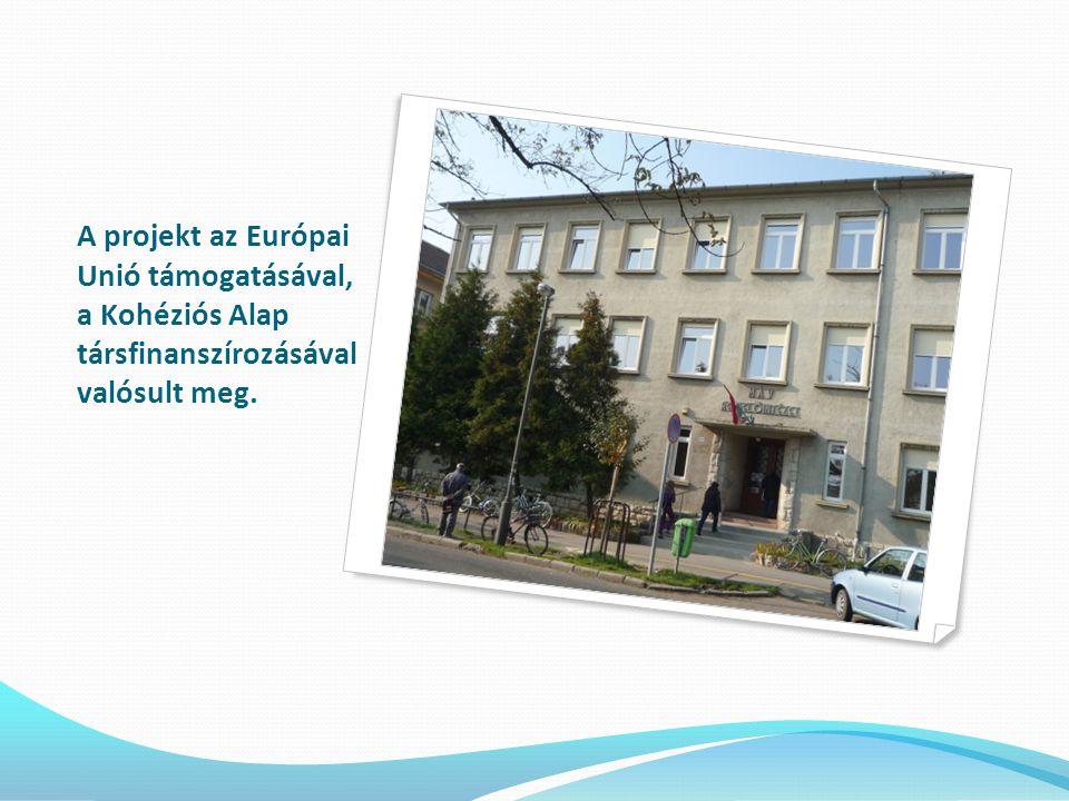 A projekt az Európai Unió támogatásával, a Kohéziós Alap társfinanszírozásával valósult meg.