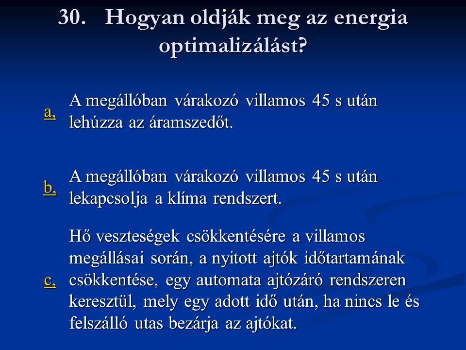 30.Hogyan oldják meg az energia optimalizálást.