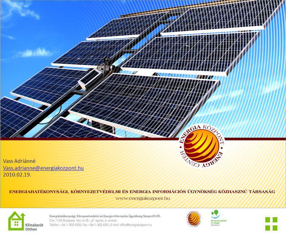 Vass Adriánné Vass.adrianne@energiakozpont.hu 2010.02.19.