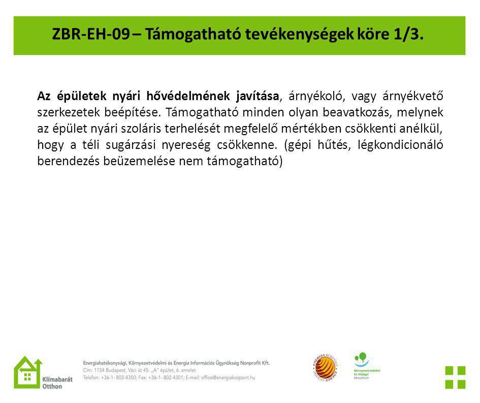 ZBR-EH-09 – Támogatható tevékenységek köre 1/3.