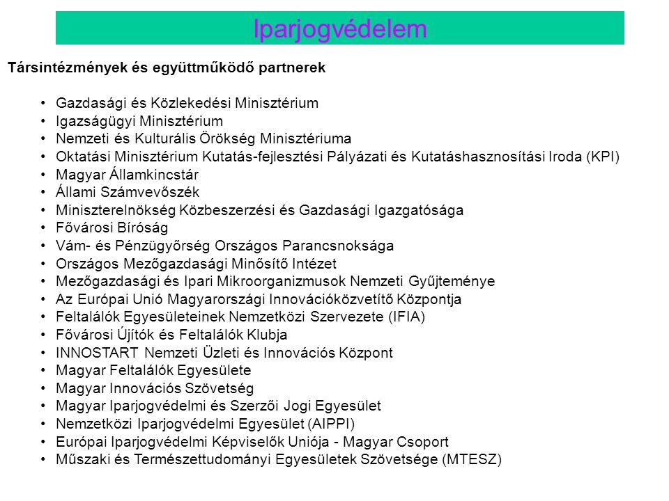 Társintézmények és együttműködő partnerek •Gazdasági és Közlekedési Minisztérium •Igazságügyi Minisztérium •Nemzeti és Kulturális Örökség Minisztérium
