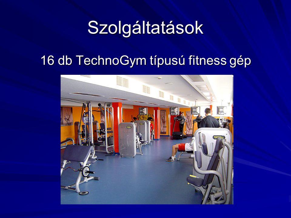 Szolgáltatások 16 db TechnoGym típusú fitness gép
