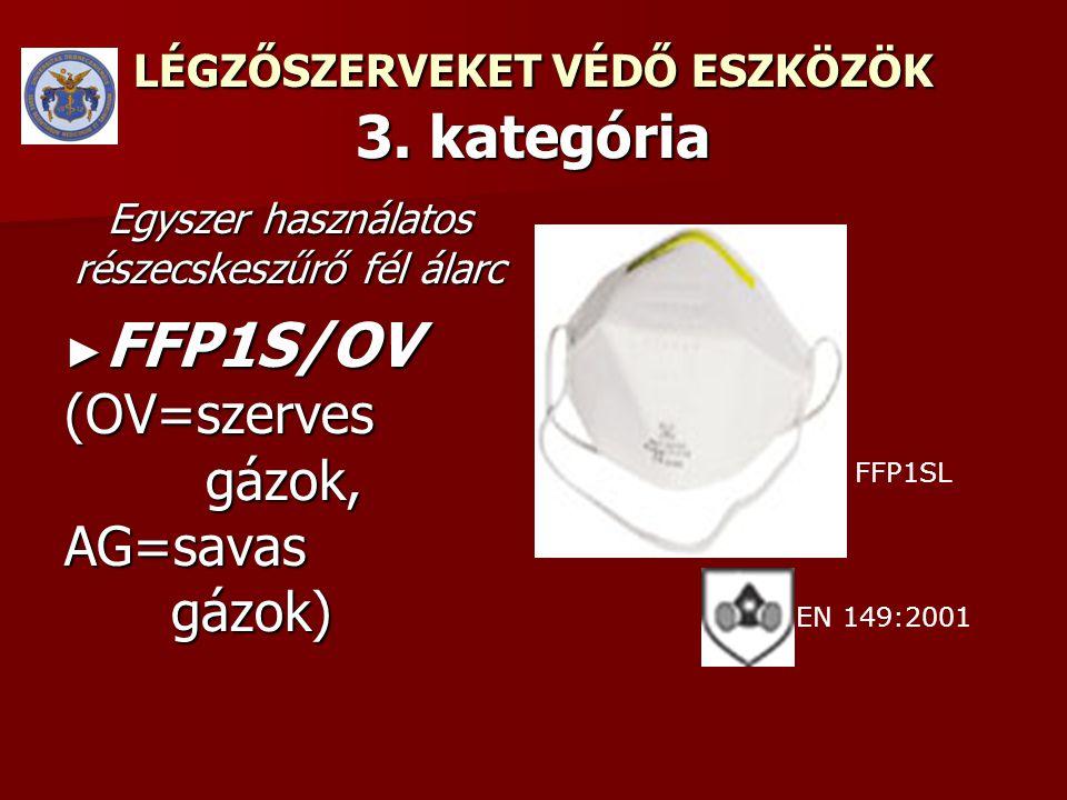 LÉGZŐSZERVEKET VÉDŐ ESZKÖZÖK 3.