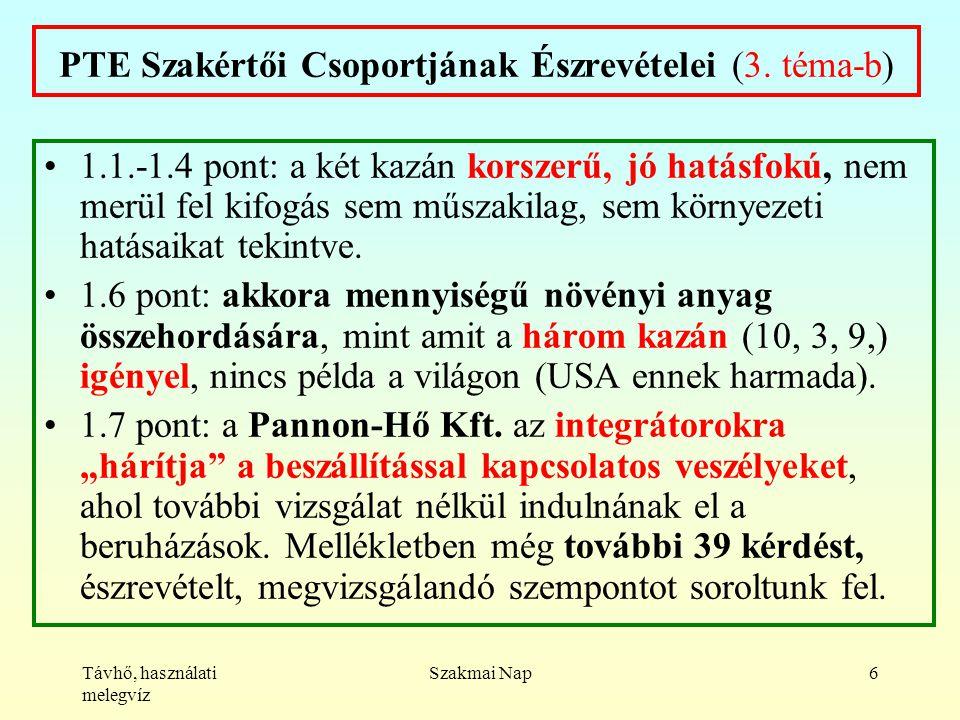 Távhő, használati melegvíz Szakmai Nap6 PTE Szakértői Csoportjának Észrevételei (3.