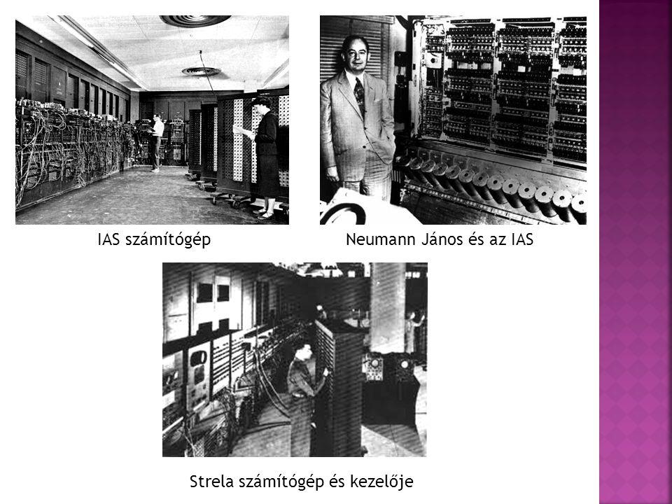 IAS számítógép Neumann János és az IAS Strela számítógép és kezelője
