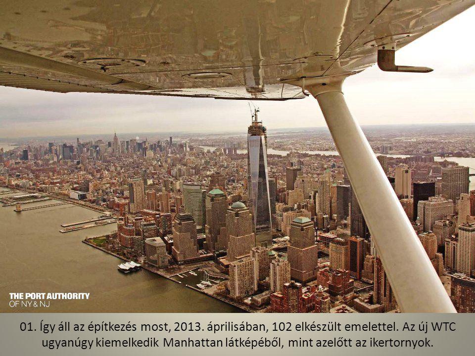 Így építik az új World Trade Centert Az amerikaiak legnagyobb nemzeti ünnepén, a július negyedikén tették le New Yorkban 1WTC felhőkarcoló alapkövét 2004-ben.