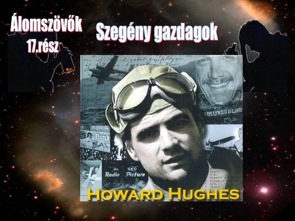 A Howard Hughes Strip tulajdonok: Silver Slipper, Desert Inn, Frontier és a Sands.