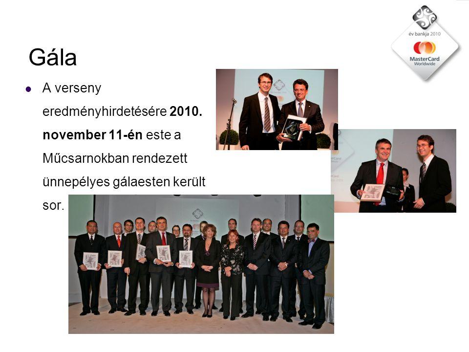 Gála  A verseny eredményhirdetésére 2010.