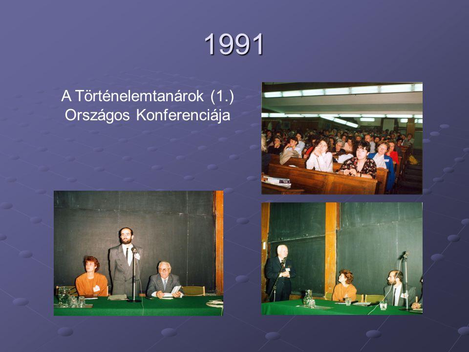 1991 A Történelemtanárok (1.) Országos Konferenciája