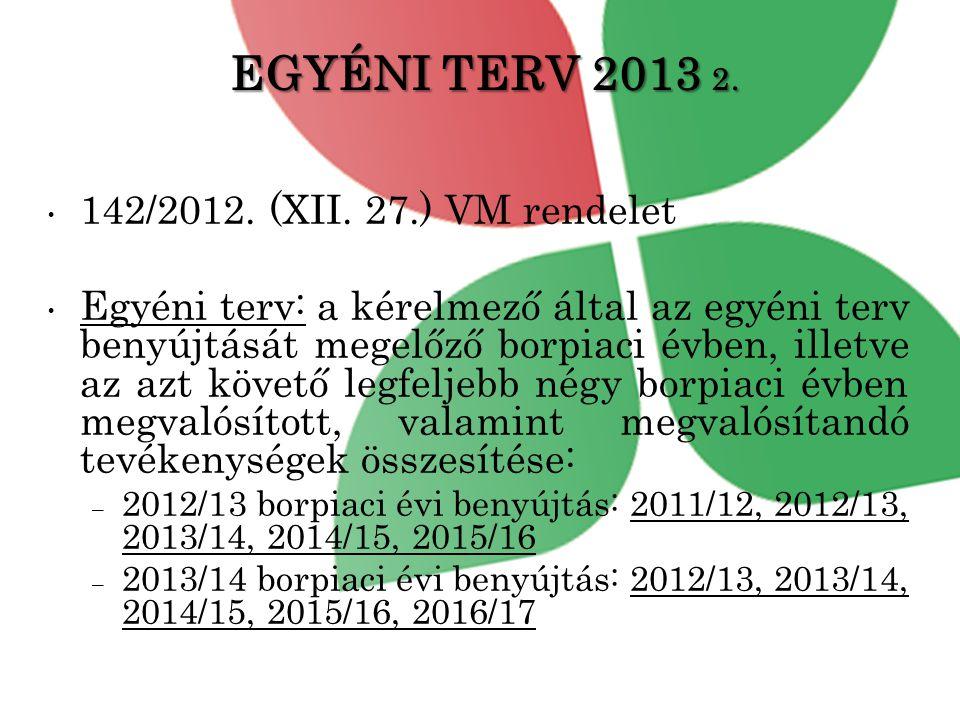 EGYÉNI TERV 2013 2.• 142/2012. (XII.